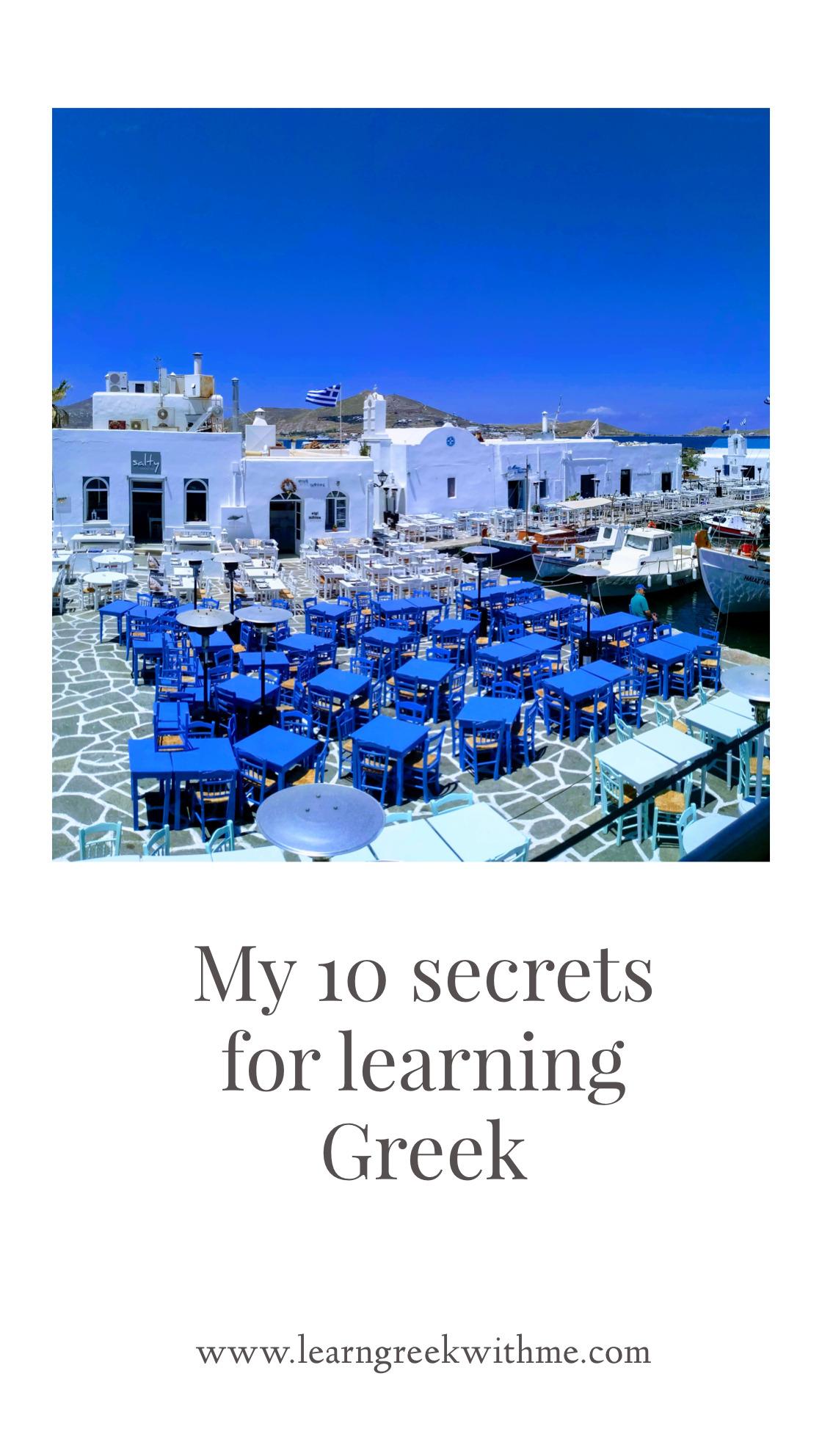 My 10 secrets for learning Greek!