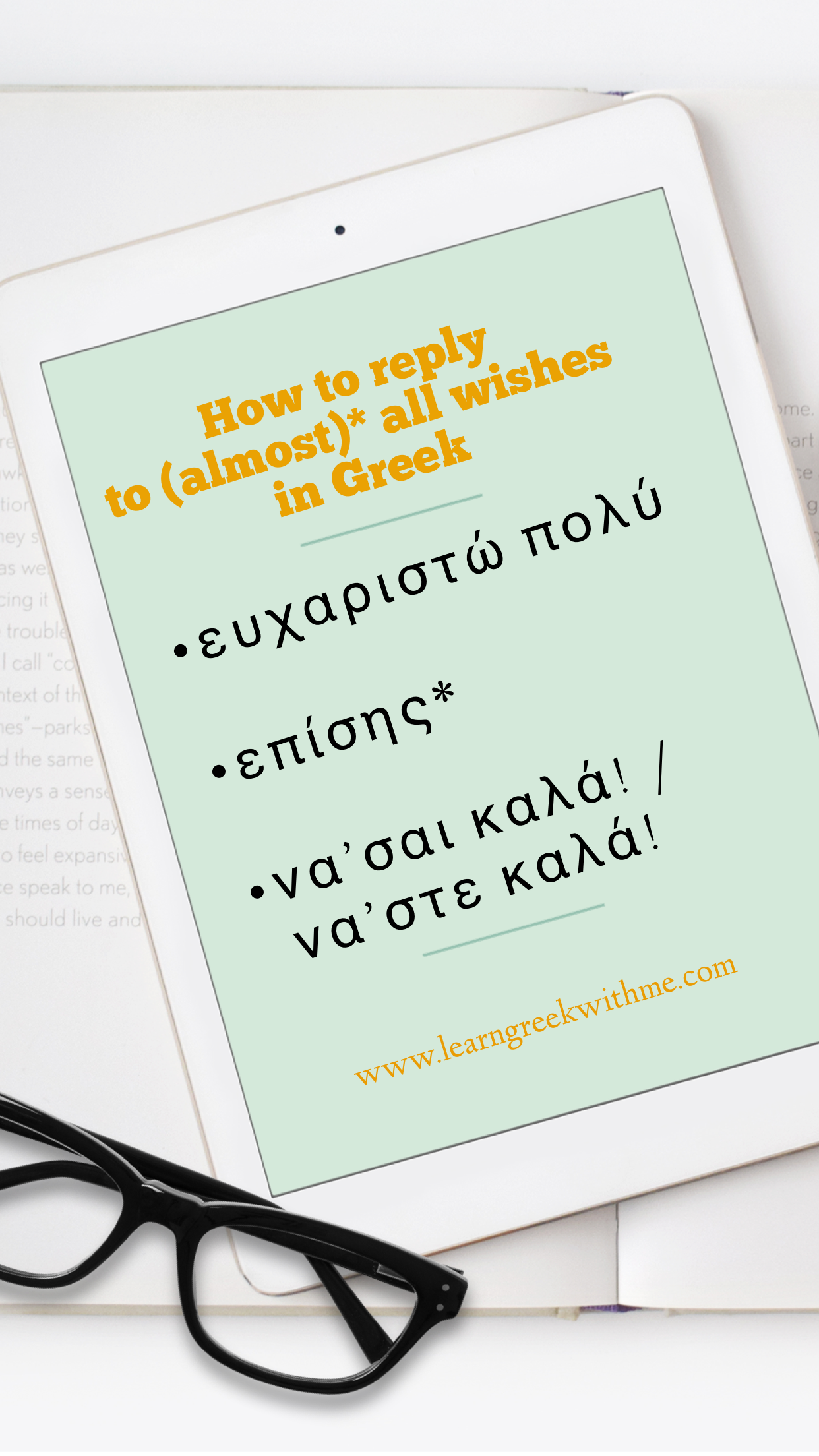 How to answer to (almost) all wishes in Greek