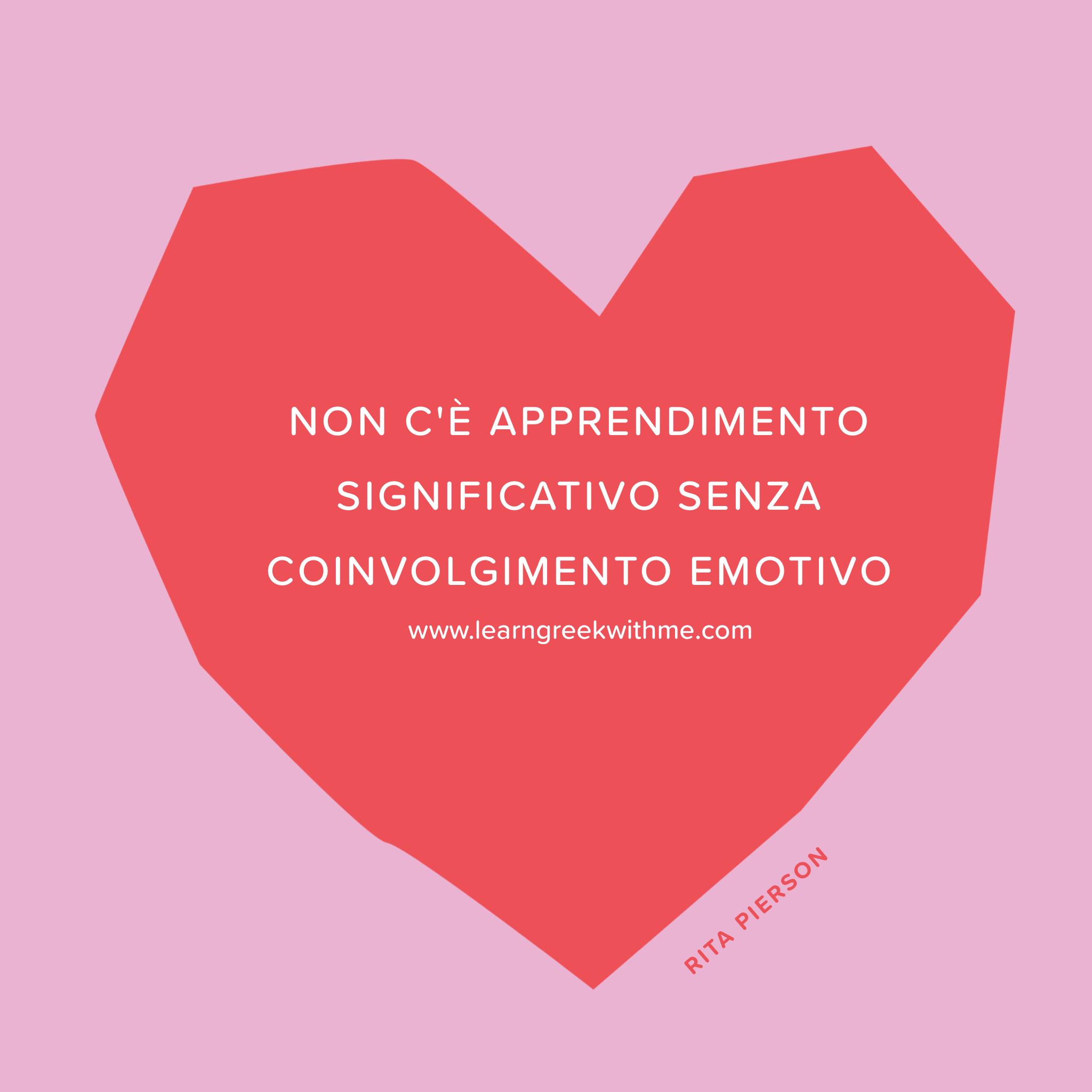 Non c'è apprendimento significativo senza coinvolgimento emotivo