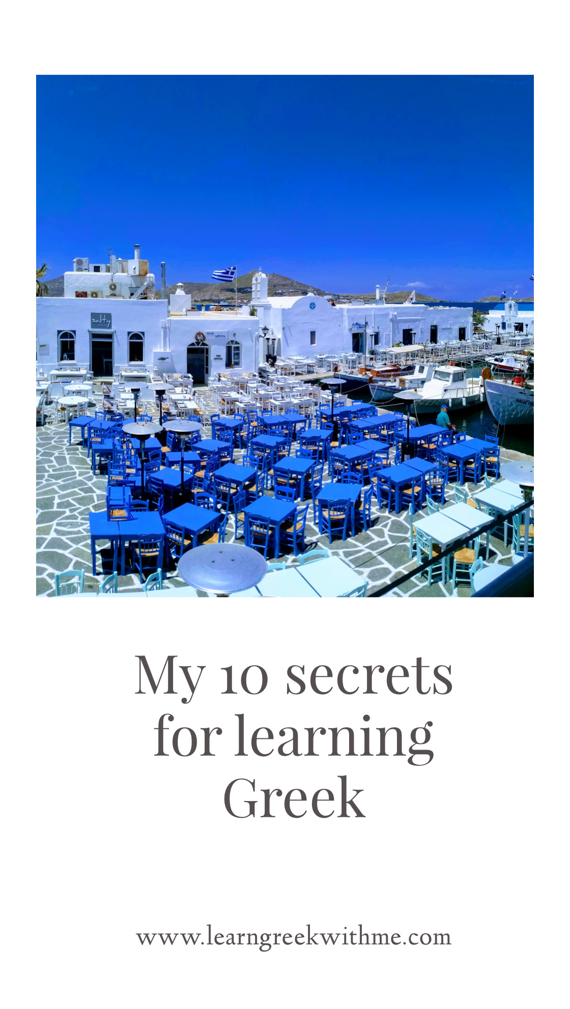 My 10 secrets for learning Greek!